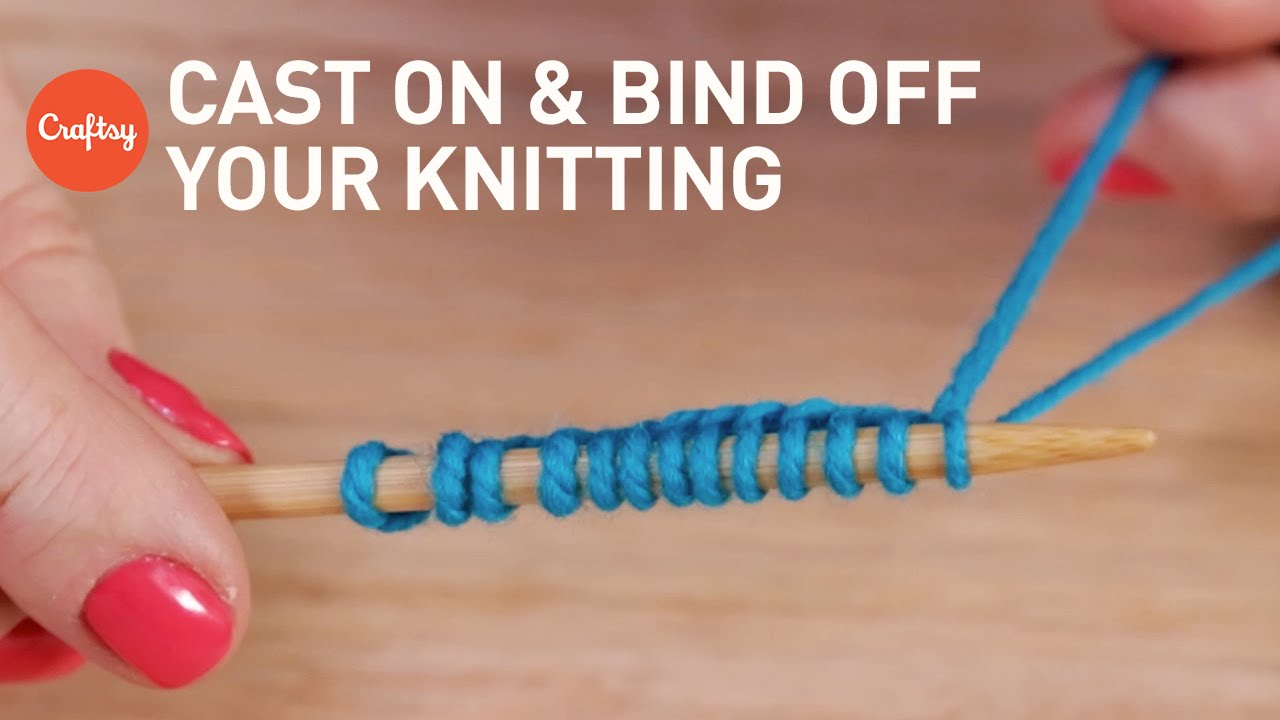how to cast on bind off knitting 4 ways craftsy knitting tutorial youtube. Black Bedroom Furniture Sets. Home Design Ideas