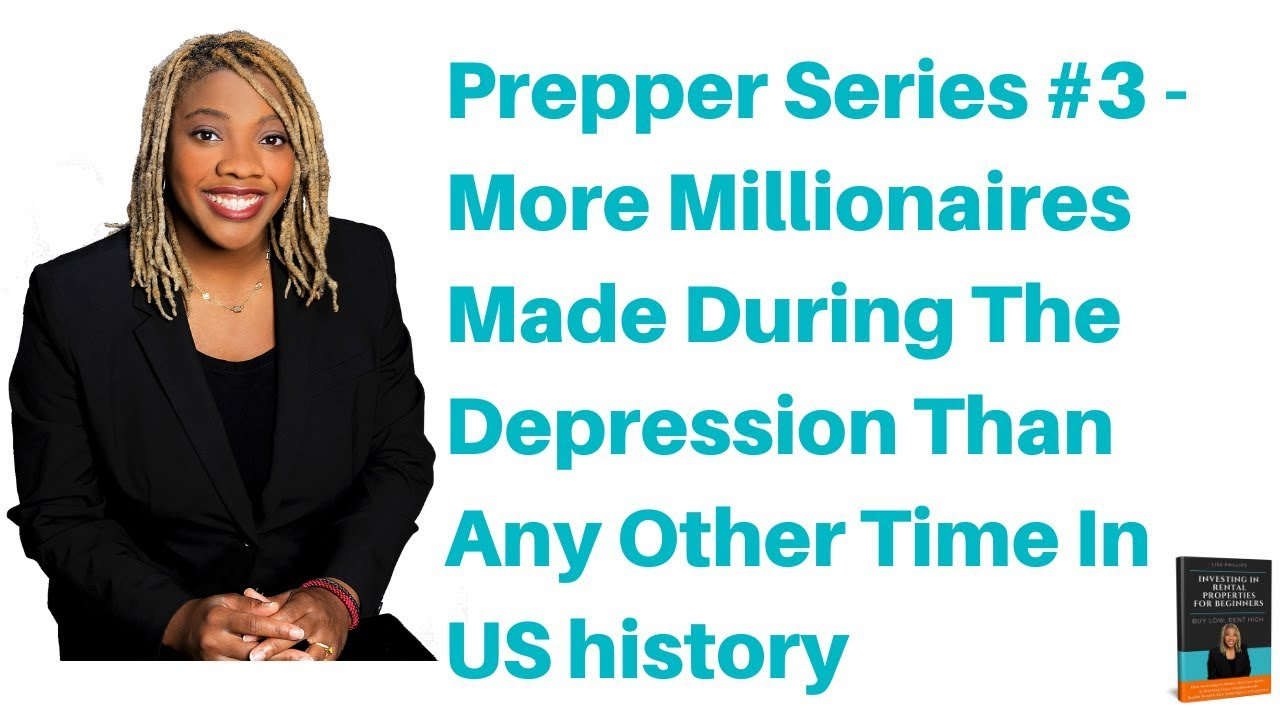 Prepper Series #3 - More Millionaires Made During The Great Depression