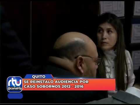 Se reinstaló la audiencia por Caso Sobornos 2012-2016