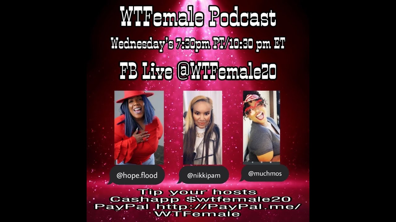 Download WTFemale Podcast 5-13-2020