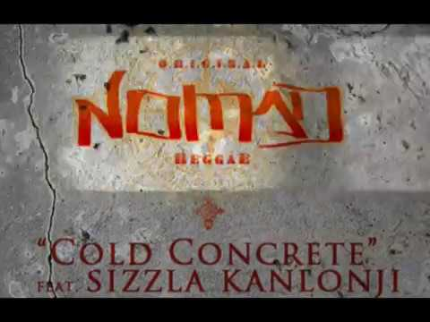 "Original NOMAD Reggae feat SIZZLA KALONJI - ""COLD CONCRETE"" (BABEL)"