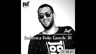 Reckoning Radio Episode 36 - Seif Osama screenshot 3