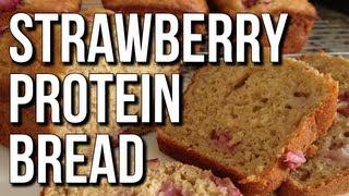 Easy Bodybuilding Strawberry Protein Bread Dessert