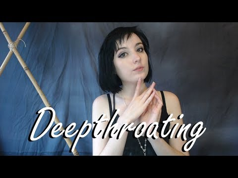 Deepthroat howto video
