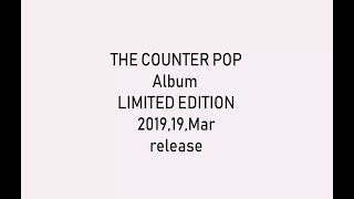 THE COUNTER POP/LIMITED EDITION (基本カッコ悪ぃすー) 発売日 2019 3...