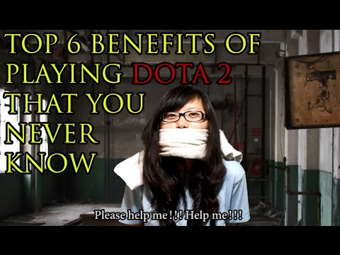 TOP 6 BENEFITS of Playing DOTA 2 that You Never Know