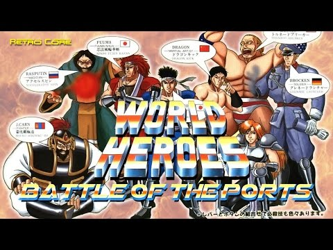 Battle of the Ports - World Heroes (ワールドヒーローズ) Show #125 - 60fps