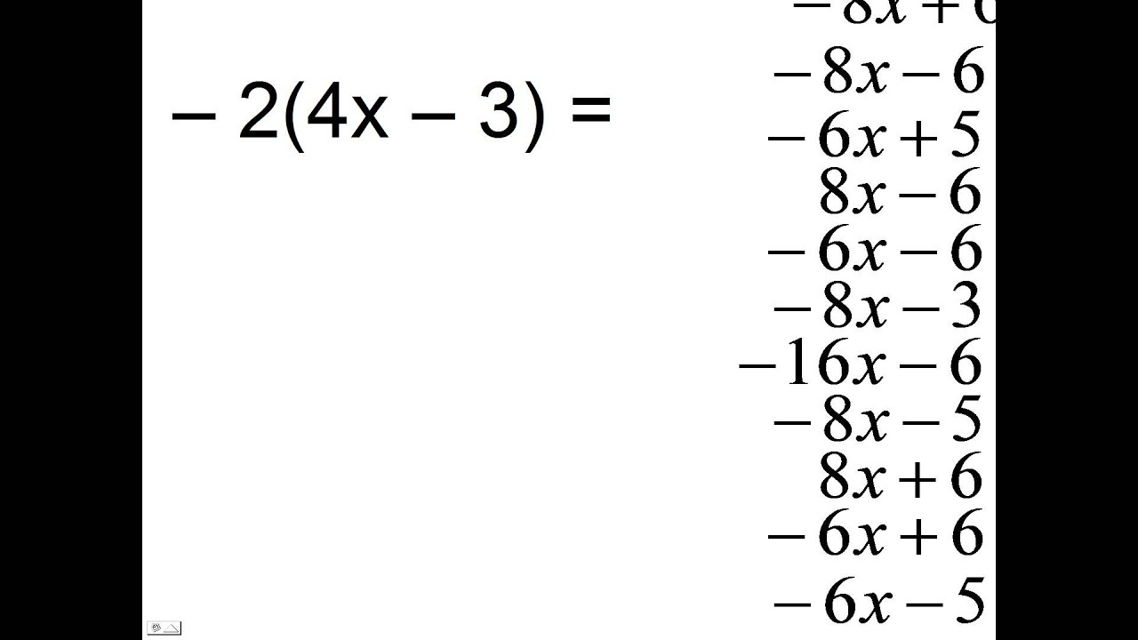 –2(4x–3)=? Distributive property. Multiple choice question