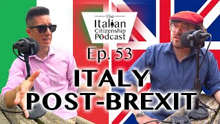 Post-Brexit Italy  - What is the situation for British Nationals Living in Italy?