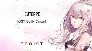 Egoist - Euterpe (OST Gulty Crown) Lirik + Terjemahan