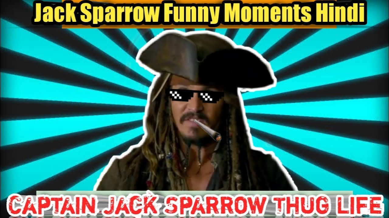 Download Captain Jack Sparrow Thug Life Moments Hindi | Jack Sparrow Funny Scenes Hindi  | Pirates | Yttrends