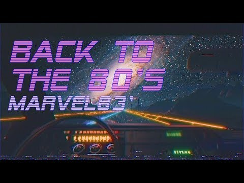 'Back To The 80's' | Marvel83' Edition | Best Of Synthwave And Retro Electro Music Mix