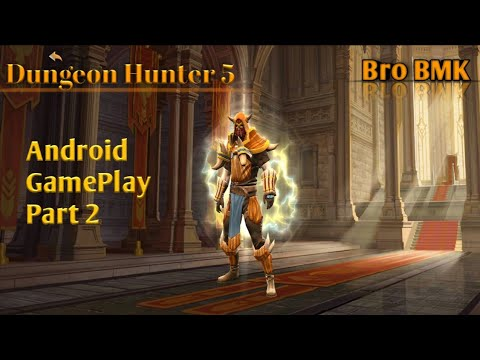 Dungeon Hunter 5 Android GamePlay Part 2
