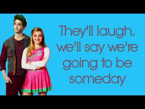 Someday Lyrics ~ Disney ZOMBIES