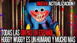 *NUEVA ACTUALIZACIÓN*  POPPY PLAYTIME : TODAS LAS CINTAS EN ESPAÑOL, HUGGY WUGGY HUMANO Y MÁS!!