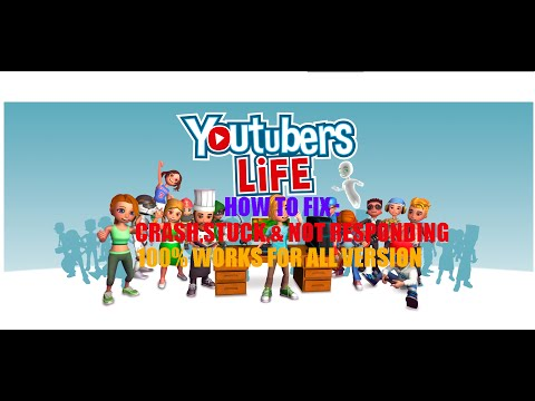Youtubers Life How to fix crash,stuck, and not responding PC Work 100% + Links Download
