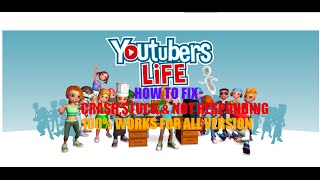 youtubers life how to fix crash stuck and not responding work 100 links download