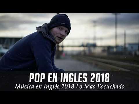 Música en Inglés 2018 ✬ Las Mejores Canciones Pop en Inglés ✬ Mix Pop En Ingles 2018