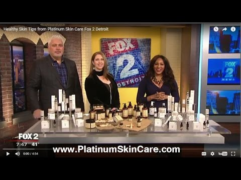Healthy Skin Tips from Platinum Skin Care Fox 2 Detroit