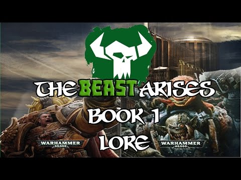 40k Lore, The Beast Arises! Lore Breakdown,