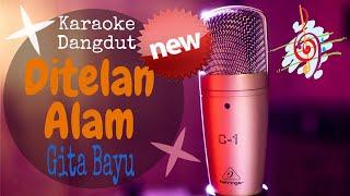 Download Karaoke Ditelan Alam - Versi Gita Bayu (Karaoke Dangdut Lirik Tanpa Vocal)