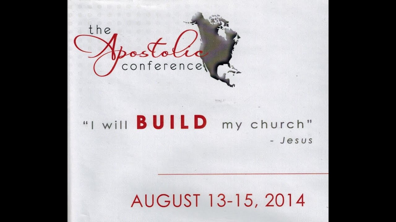 God Cannot Lie - Bshp Mark Morgan - The Apostolic Conference 2014