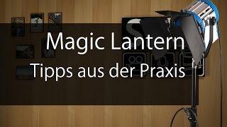 Magic Lantern: Tipps aus der Praxis