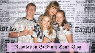 Meeting Taylor Swift and Reputation Tour Experience!