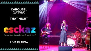 ESCKAZ in Riga: Carousel (Latvia) - That Night (at EurovisionPreParty Riga)