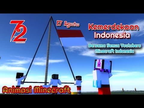 Animasi Kemerdekaan Indonesia Bersama Youtubers Minecraft Indonesia | Animation Minecraft