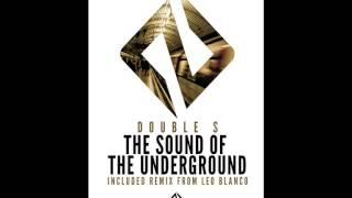 Double S - The Sound Of The Underground (Original Mix)