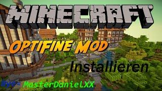 Minecraft Mods ➽ Optifine Alle Versionen Installation | Mehr FPS mod |Deutsch |Windows