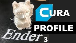 CURA PROFILE - ENDER 3, CR-10, Mini