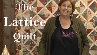 The Lattice Quilt - Quilting Made Easy!