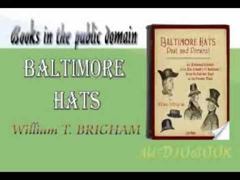 Baltimore Hats William T. BRIGHAM Audiobook