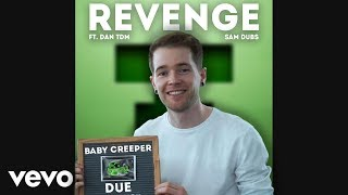 DanTDM Sings Revenge (Creeper Aww Man)