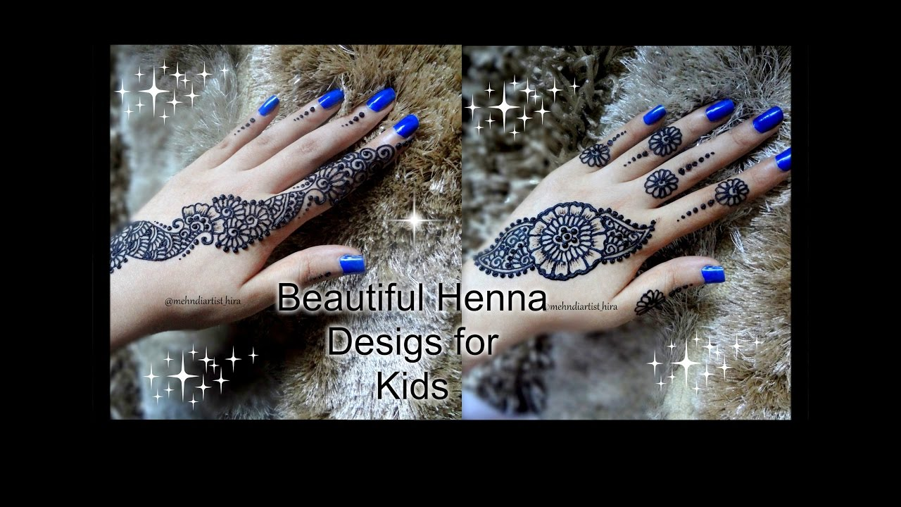For Kids Beautiful Easy Simple Trendy Henna Mehndi Designs For