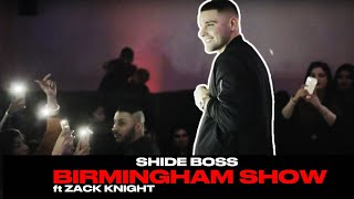 Shide Boss & Zack Knight - Perform In Birmingham (U.K)