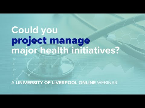 Webinar: Could you project manage major health initiatives?