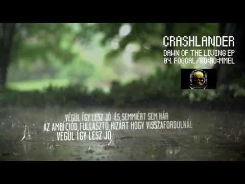 Crashlander - Foggal/Körömmel