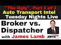 BROKER vs. DISPATCHER w/ SBTC James Lamb FREIGHT BROKERING LAW, Part 3