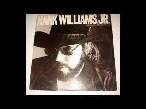 Outlaw Women - Hank Williams Jr.