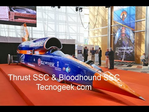 Thrust SSC & Bloodhound SSC The 1,000mph Car
