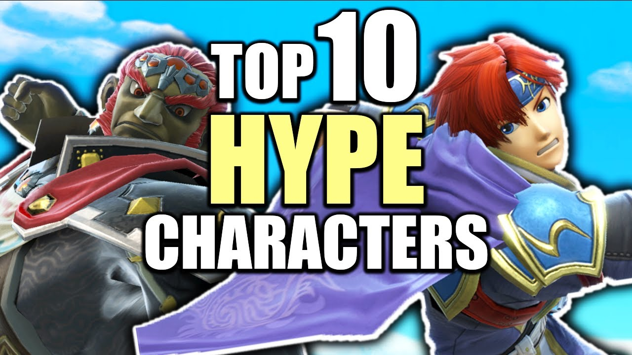 Top 10 MOST HYPE Characters In Super Smash Bros. Ultimate thumbnail