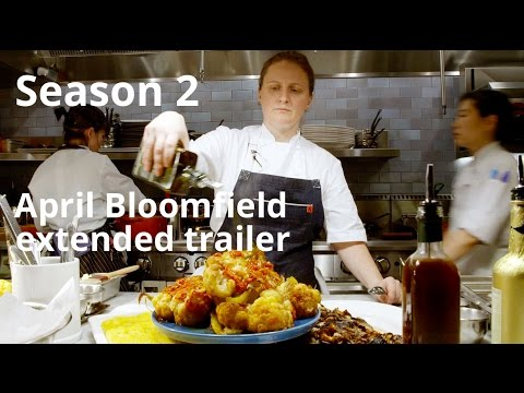 Mind Of A Chef, Season 2: April Bloomfield | Extended Trailer ...
