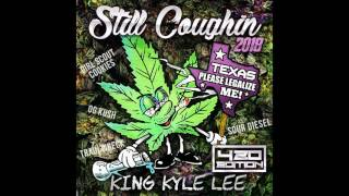 "New Smokers Anthem (So Gone) KingKyleLee ft. Lil Flip ""produced"" by: austin martin"
