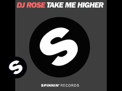 DJ Rose - Take Me Higher (Nicky Romero Dub Mix)