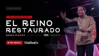 El Reino Restaurado. l La Gran Historia l Pastor Rony Madrid