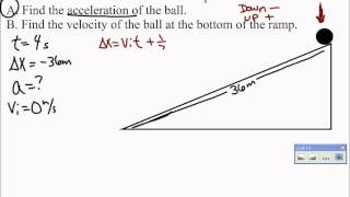 Ramp Problem 1 Video 1. How to calculate the acceleration of a ball...