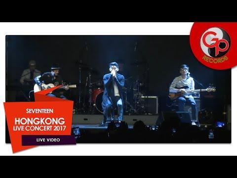 SEVENTEEN HONGKONG LIVE CONCERT 2017 | Ramadhan Yang Indah